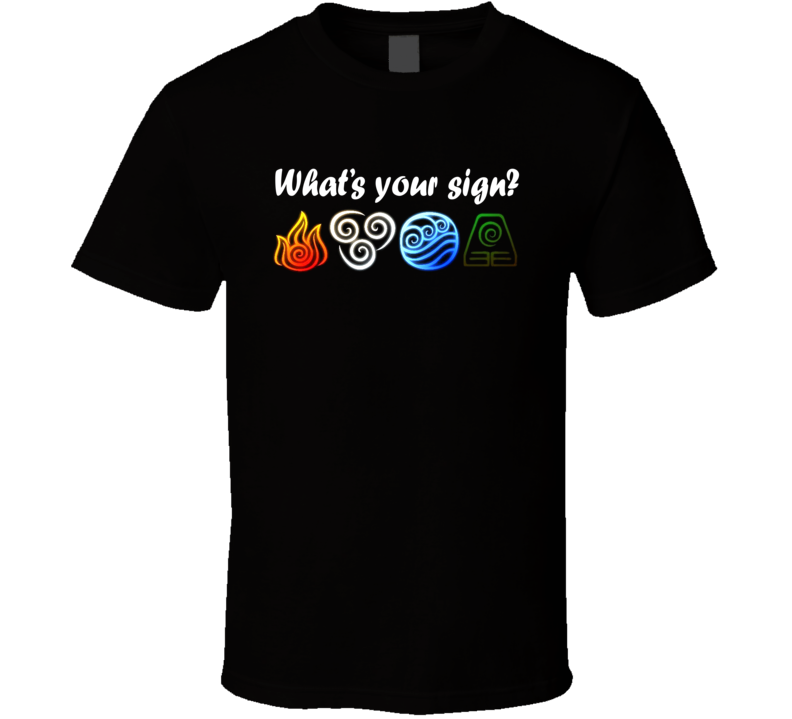 What's Your Sign Avatar The Last Airbender Fan T Shirt
