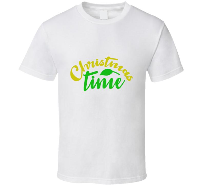 Christmas Time 2 Perfect Holiday Gift T Shirt