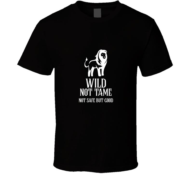 Wild Not Tame Aslan Narnia Books Gift T Shirt