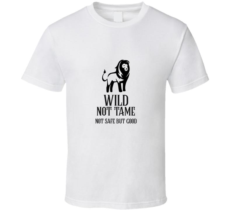 Wild Not Tame Aslan Narnia Books T Shirt
