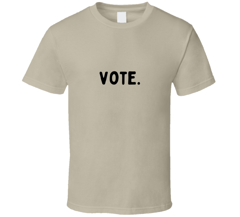 Vote Election 2020 Voter Politics Election Day T Shirt