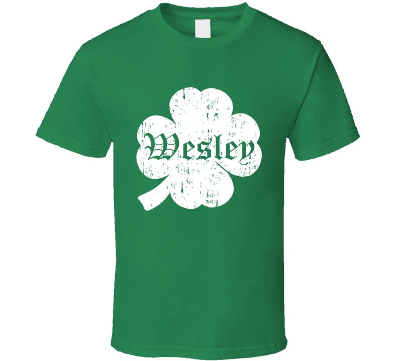 Wesley St Patricks Day Clover Name T Shirt