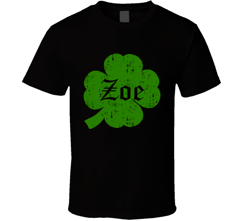 Zoe Clover St Patricks Day Name T Shirt