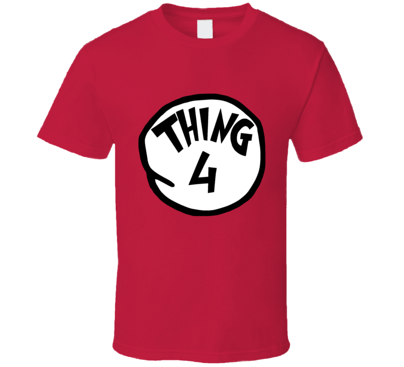 Thing 4 Four Cat In The Hat Seuss Halloween Costume T Shirt
