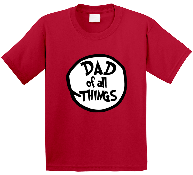 Dad Of All Things Cat In The Hat Seuss Halloween Costume T Shirt