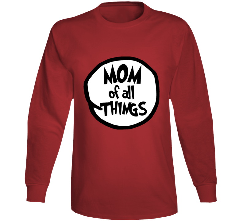 Mom Of All Things Cat In The Hat Seuss Halloween Costume Long Sleeve