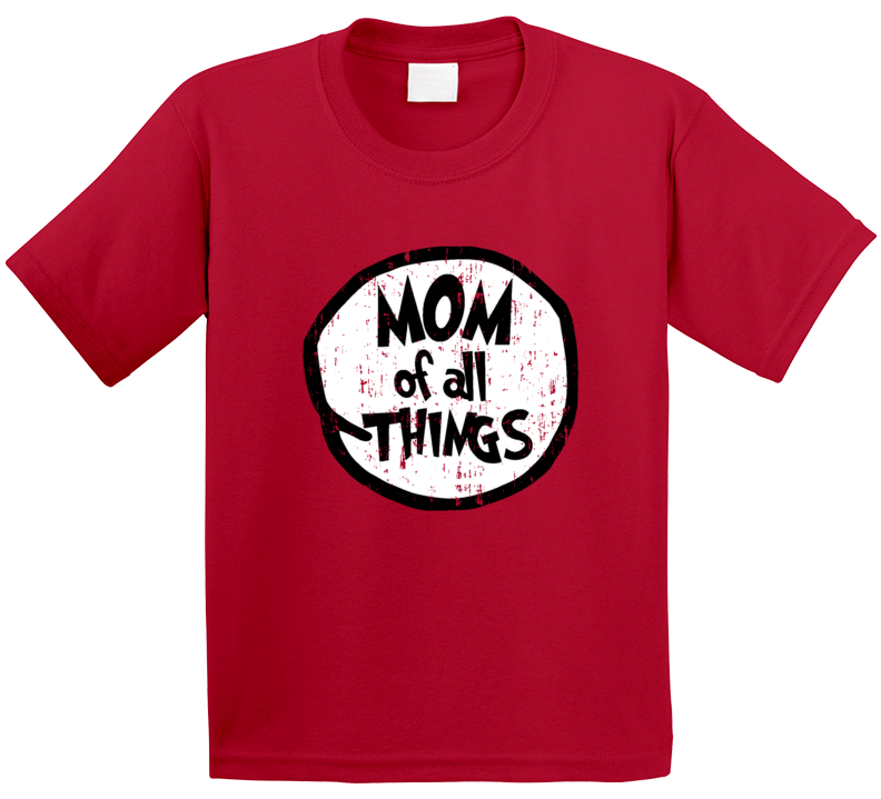 Mom Of All Things Cat In The Hat Seuss Halloween Costume Aged T Shirt