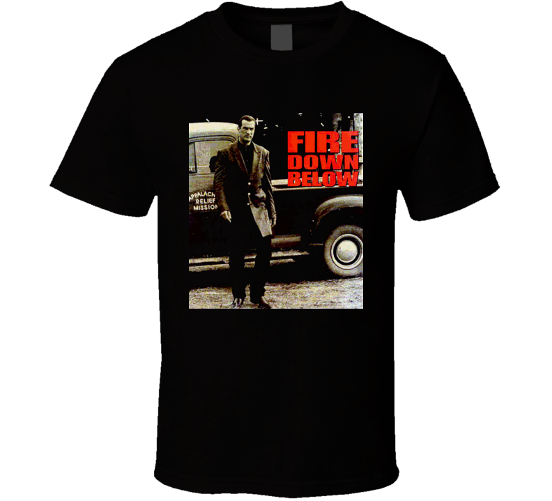 Movie Fire Down Below Steven Seagal T Shirt