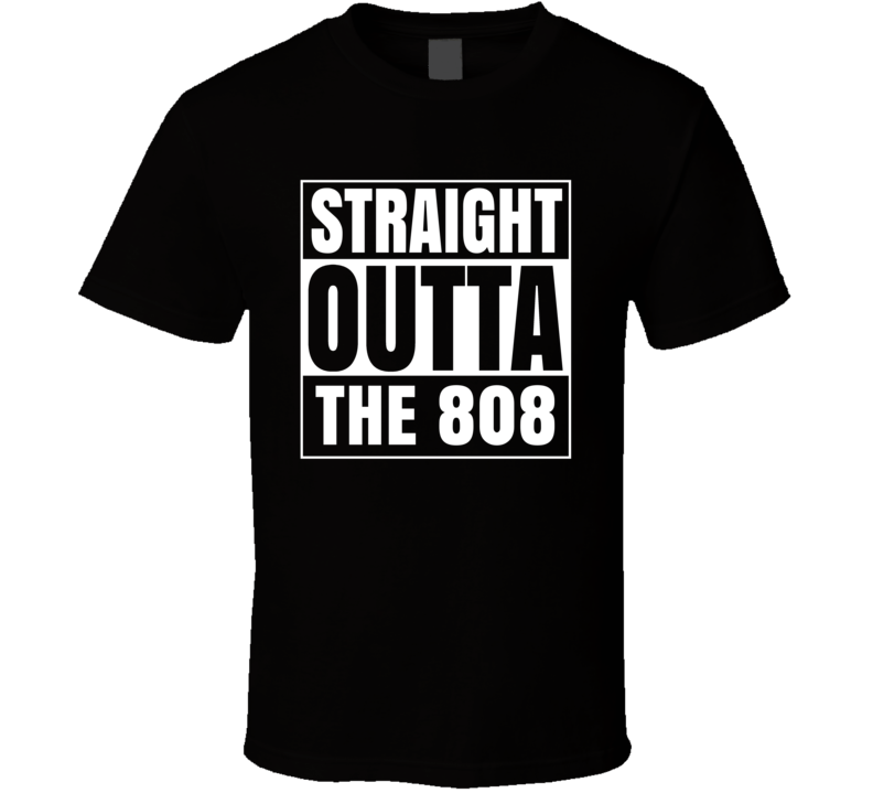 Straight Outta The 808 Hawaii Area Code NWA Parody T Shirt