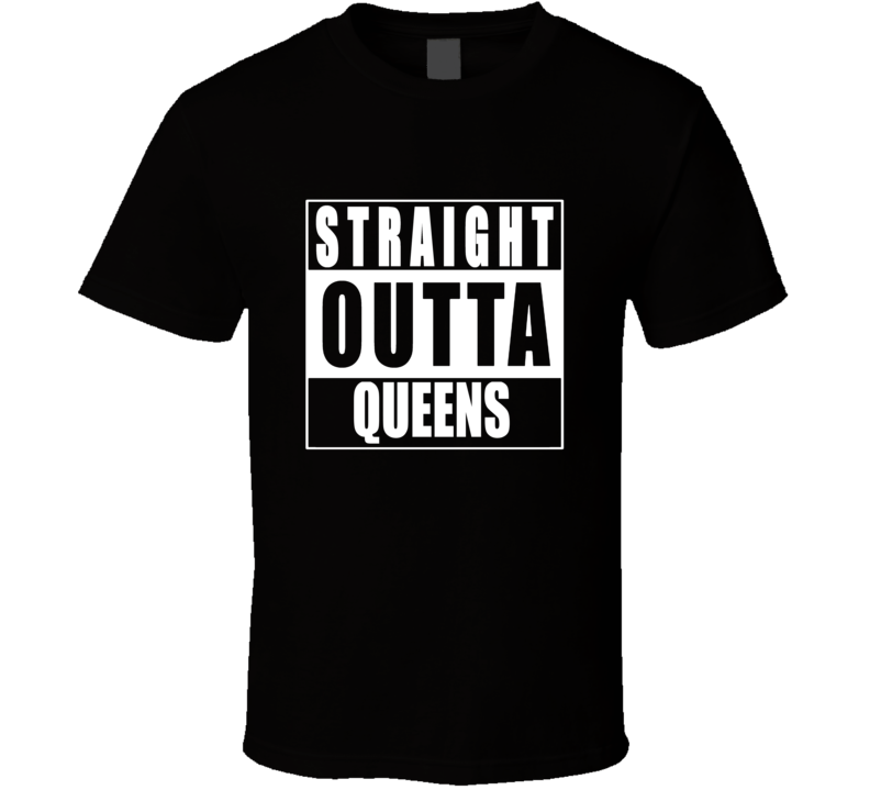 Straight Outta Queens New York NWA T Shirt