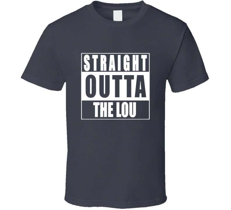 Straight Outta The Lou St.Louis Missouri NWA T Shirt