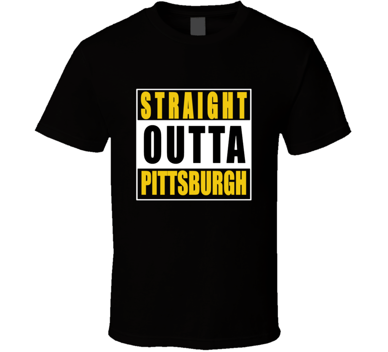 Straight Outta Pittsburgh Football NWA T Shirt