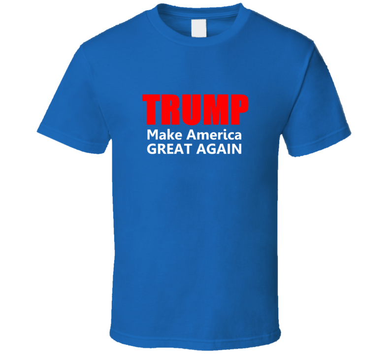 Donald Trump Make America Great Again President Election 2016 T Shirt