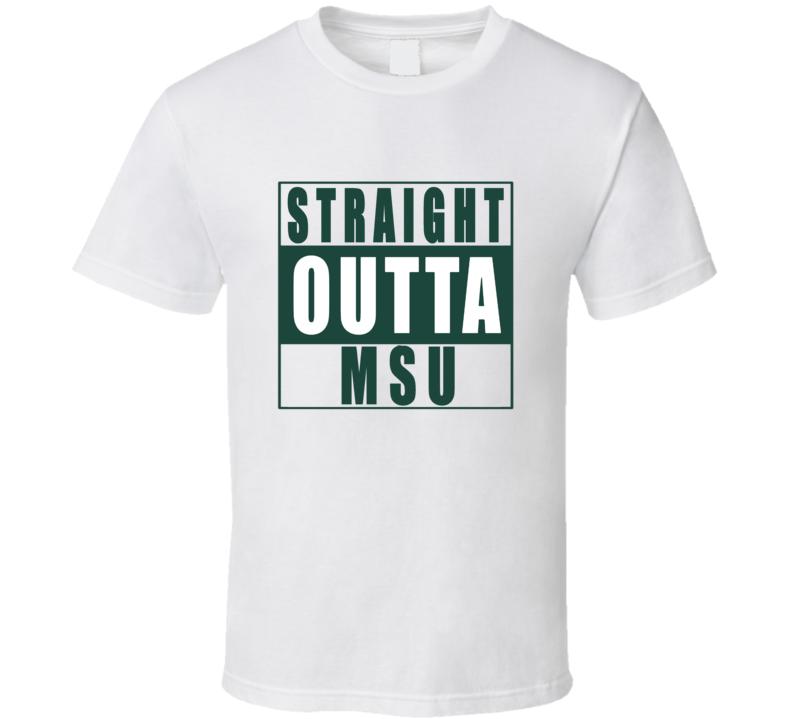 Straight Outta MSU Michigan State Football NWA T Shirt
