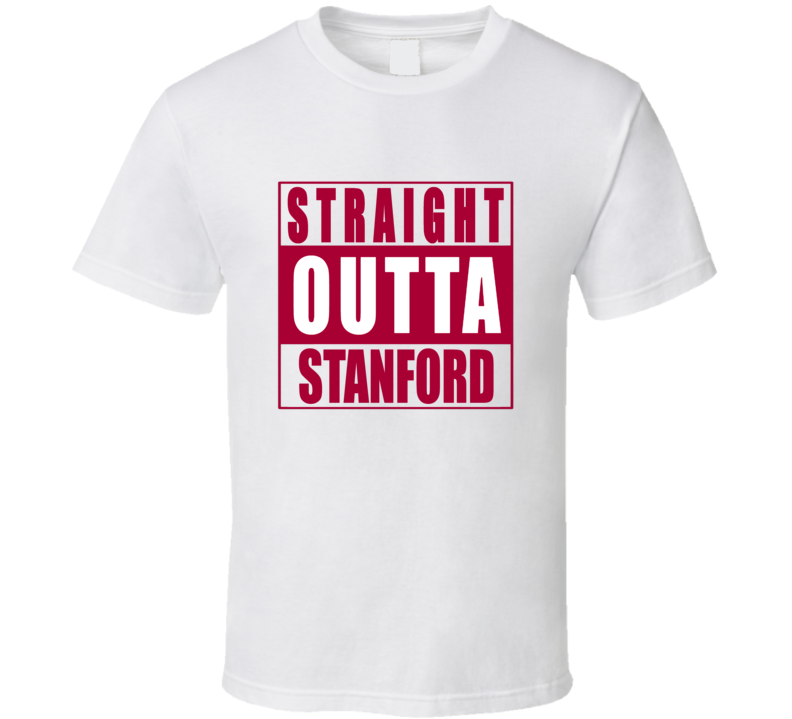 Straight Outta Stanford  Football NWA T Shirt