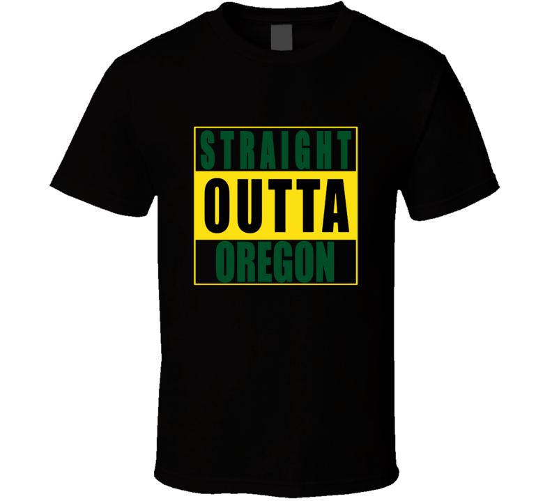 Straight Outta Oregon  Football NWA T Shirts