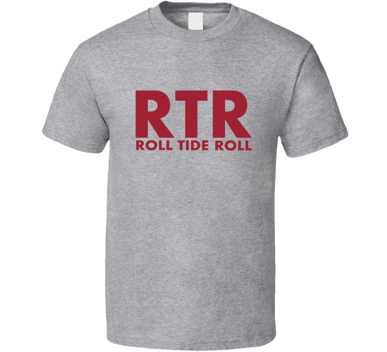 RTR Roll Tide Roll Alabama  Football T Shirt