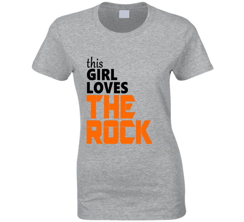 This Girl Loves The Rock Dwayne Johnson T Shirt