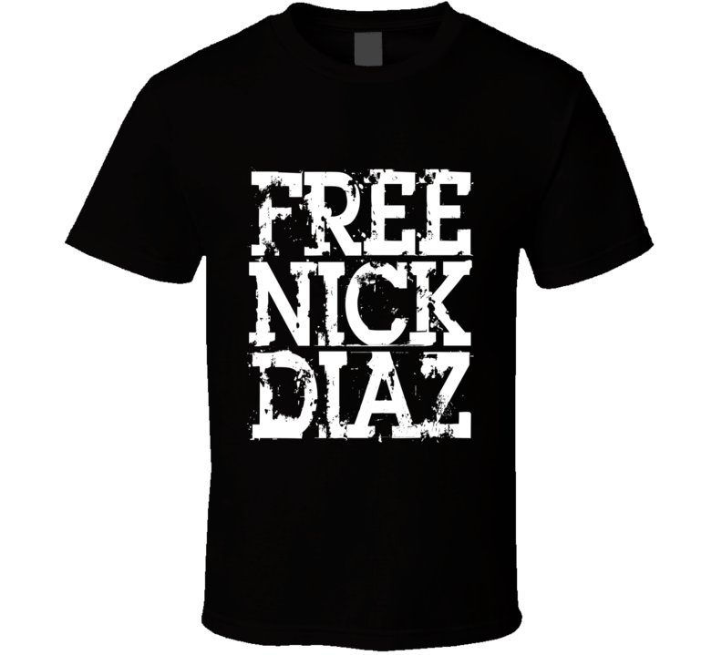 Free Nick Diaz MMA Fighter T Shirt