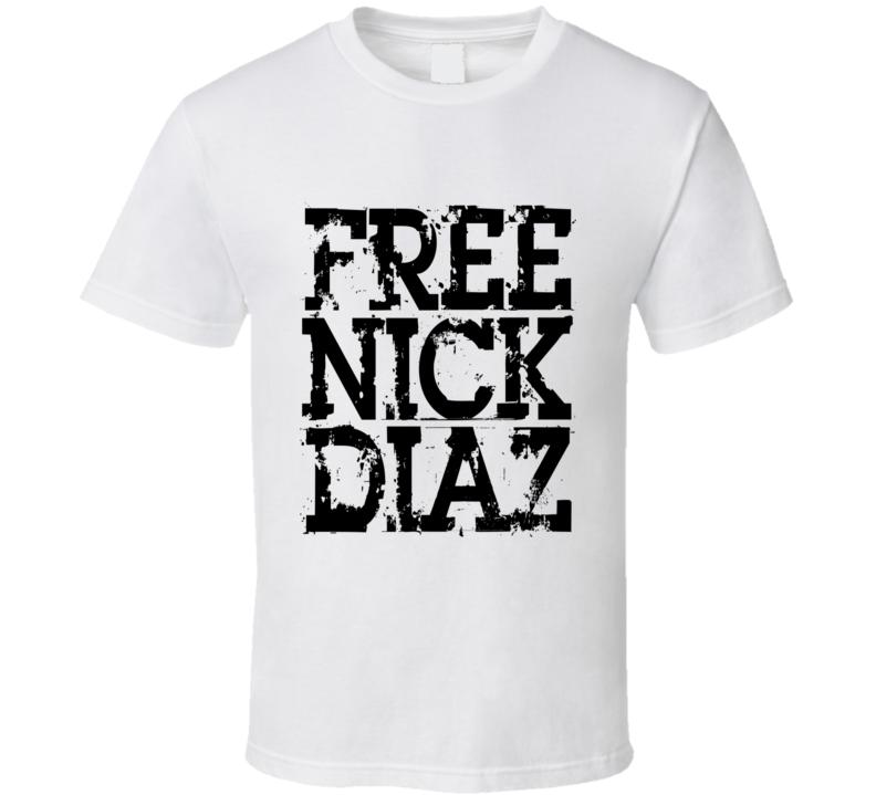 Free Nick Diaz MMA Fighter T Shirt