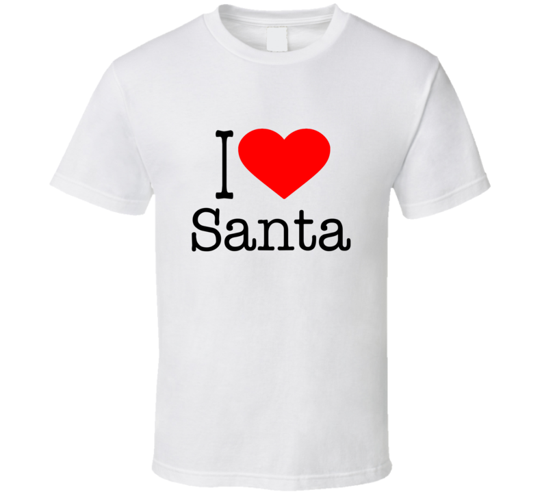 I Love Santa Christmas Holiday T Shirt