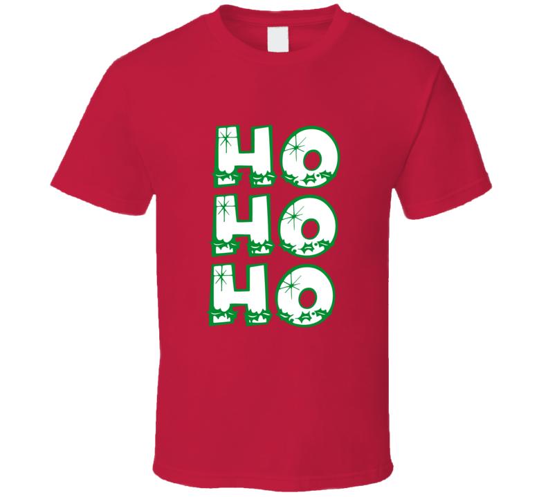Ho Ho Ho Santa Clause Christmas Spirit Funny T Shirt