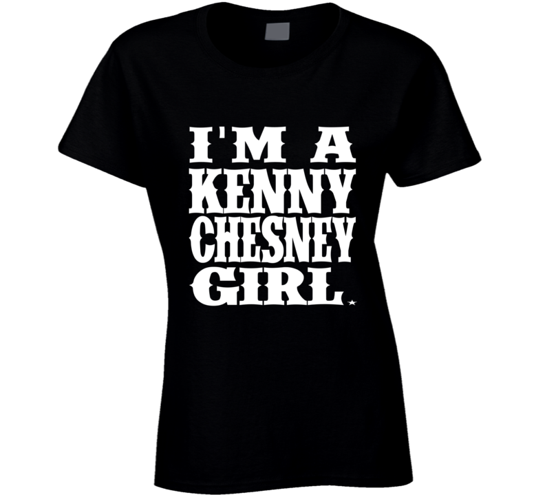 I'm A Kenny Chesney Girl Tee Country Music T Shirt