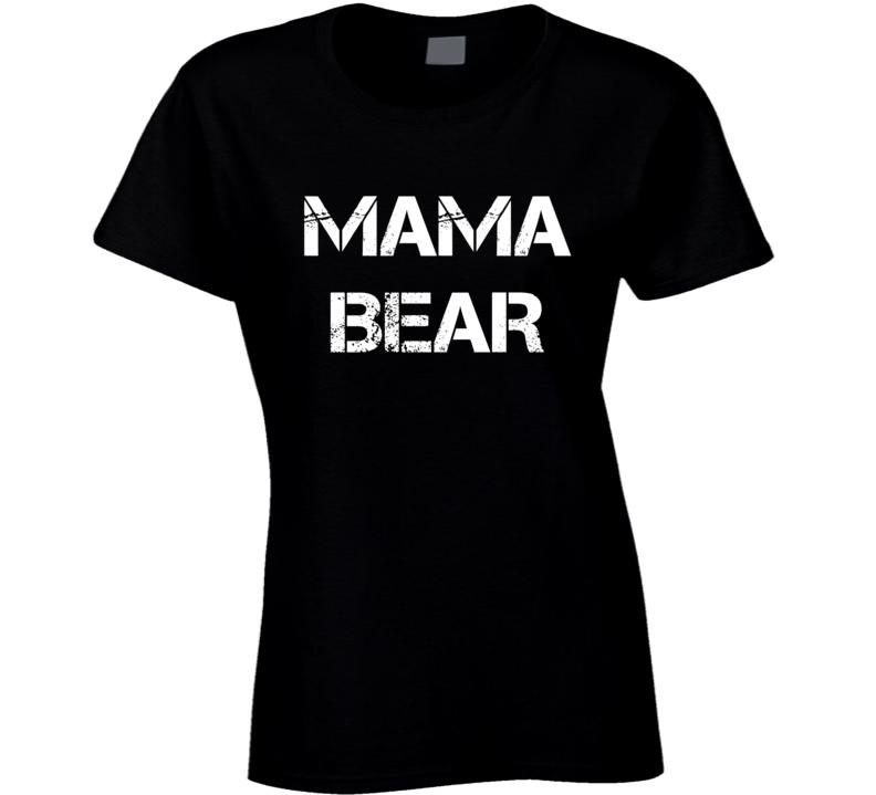 Mama Bear Tee Trendy Mom Fashion Mother's Day T Shirt