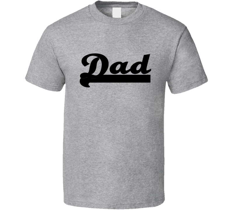 Dad Tee Trendy Fathers Day T Shirt