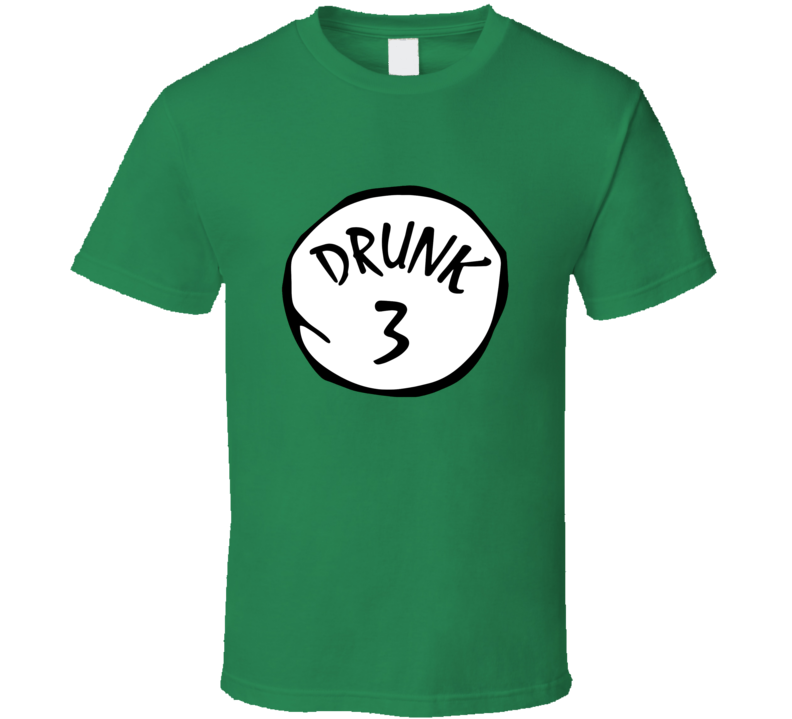 Drunk 3 Tee Funny Thing 3 St. Patrick's Drinking St. Patty's Day Group T Shirt