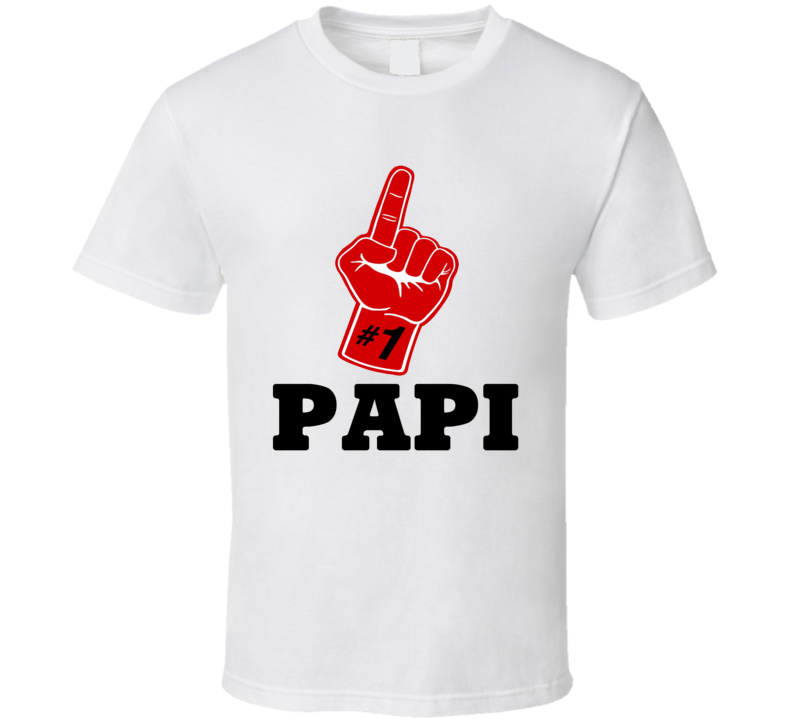 #1 Papi Tee Funny Sports Fan Best Dad Father's Day Trendy T Shirt