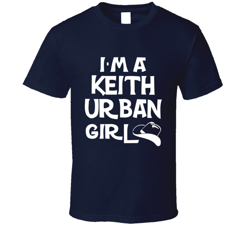 I'm A Keith Urban Girl Tee Trendy Country Music Fan T Shirt