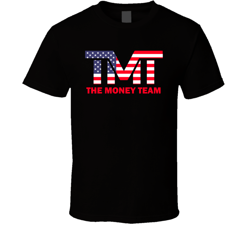 The Money Team Tee Floyd Mayweather Boxing Fan Patriotic T Shirt