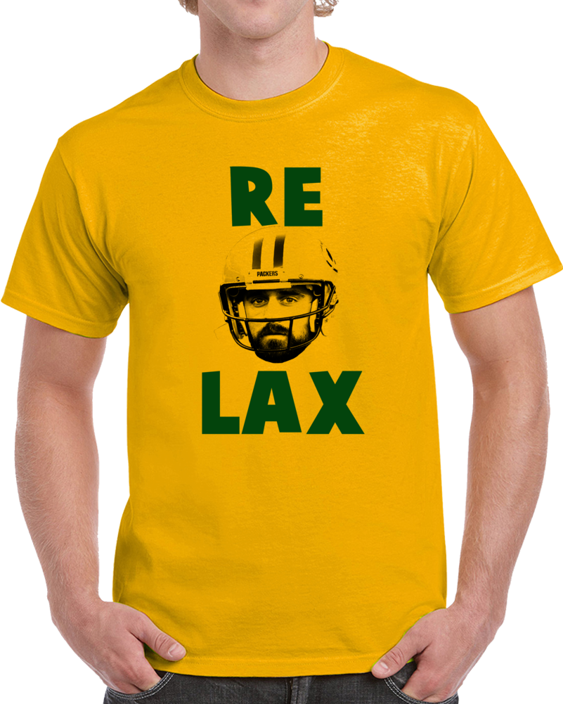 Relax Aaron Rodgers Tee Funny Green Bay Football Fan T Shirt