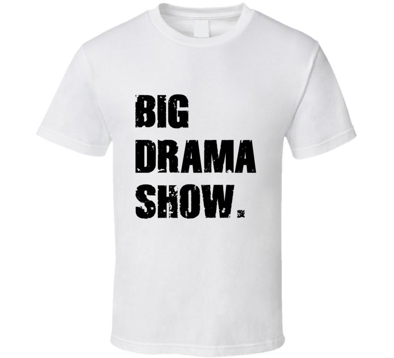 Big Drama Show Tee Canelo And GGG Big Boxing Fight Championship Tee  T Shirt