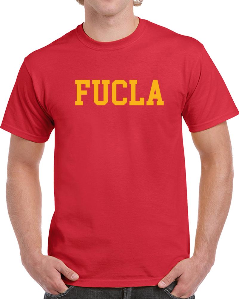 FUCLA Tee UCLA Parody Hate Shirt USC College Football Fan T Shirt