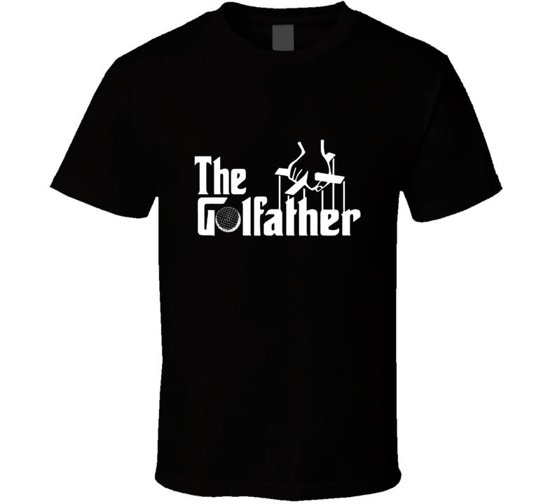 The Golfather Tee Funny Godfather Parody Golf Fan Golfing T Shirt