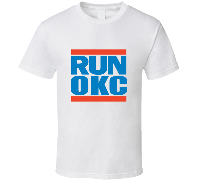 Run OKC Tee Funny Oklahoma City Basketball Parody Cool T Shirt