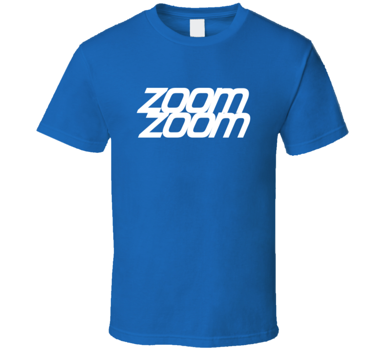 Zoom Zoom Tee Trendy Mazda Car Lover T Shirt
