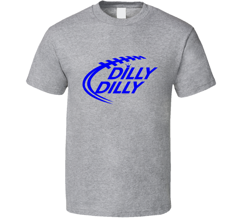 Dilly Dilly Tee Funny Bud Light Beer Trendy Football Drinking T Shirt