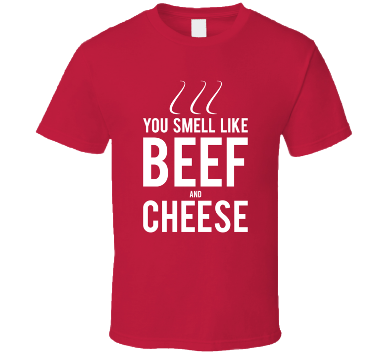 You Smell Like Beef And Cheese Tee Funny Elf Movie Christmas Holiday T Shirt