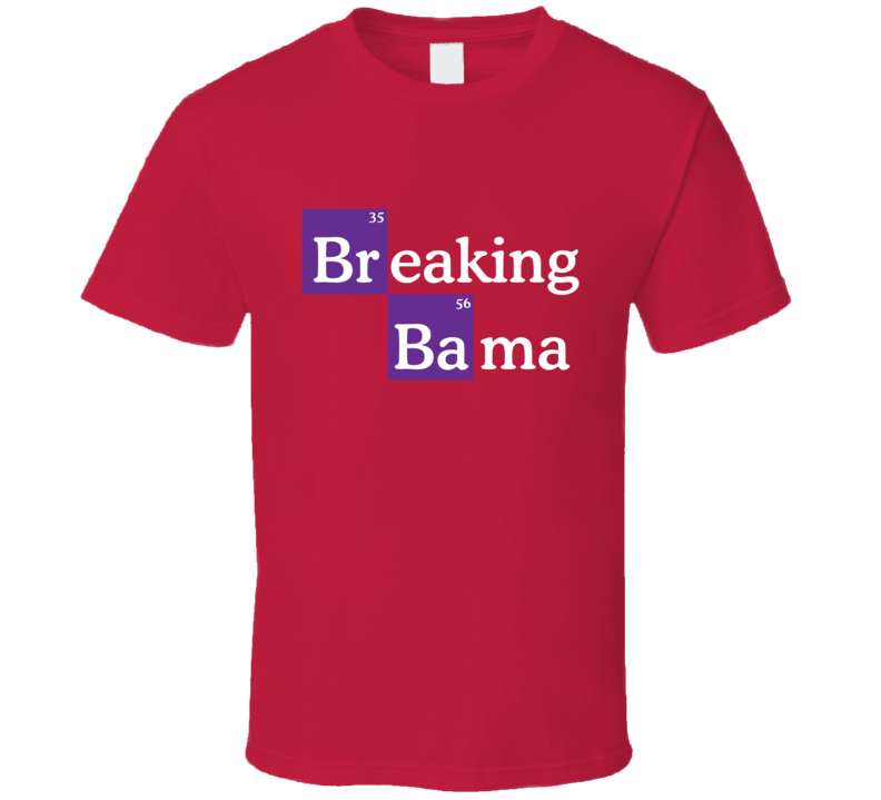 Breaking Bama Tee Funny Alabama Football Parody Football T Shirt