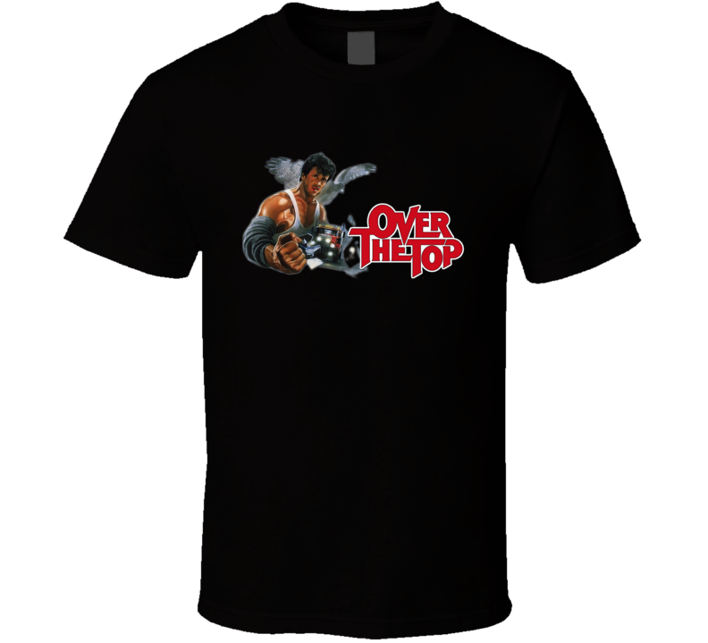 Over The Top Tee Cool Sylvester Stallone Movie T Shirt