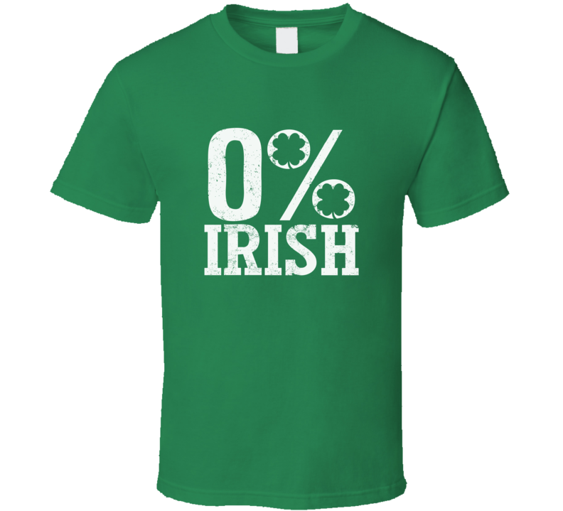 0% Irish Tee Funny St. Patrick's Day Drinking Party T Shirt