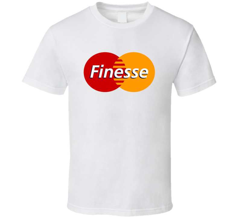 Finesse Tee Cool Parody Trendy T Shirt