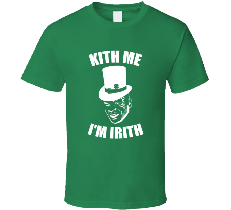 Kith Me Im Irith Tee Funny Mike Tyson St Patrick's Day T Shirt