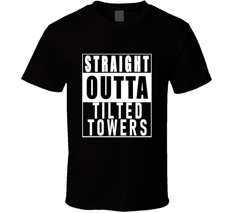 Straight Outta Tilted Towers Tee Cool Fortnite Video Game T Shirt