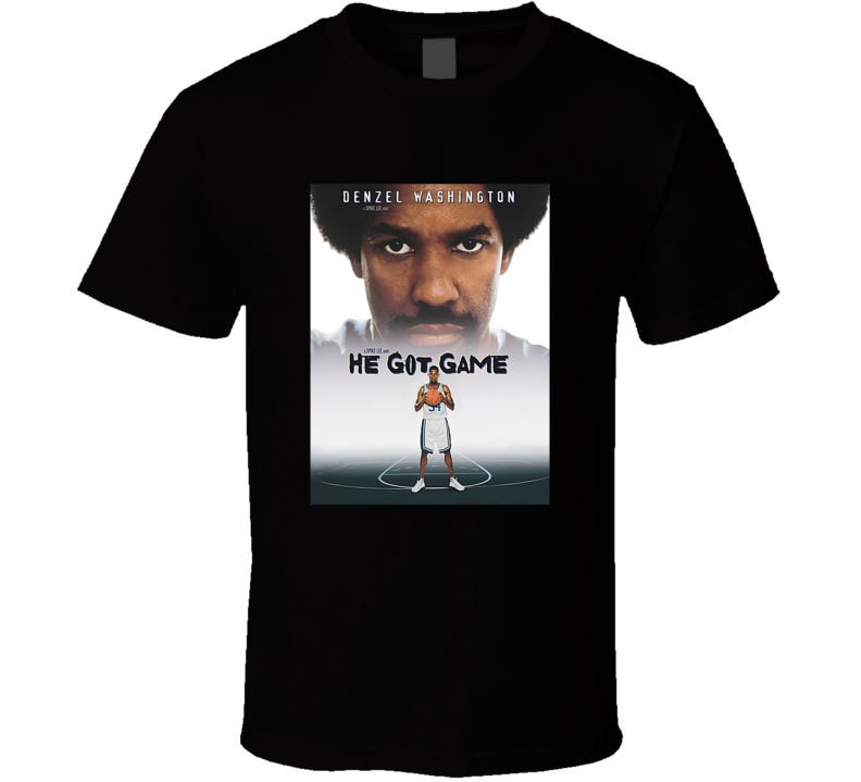 He Got Game Tee Cool Basketball Movie Fan T Shirt