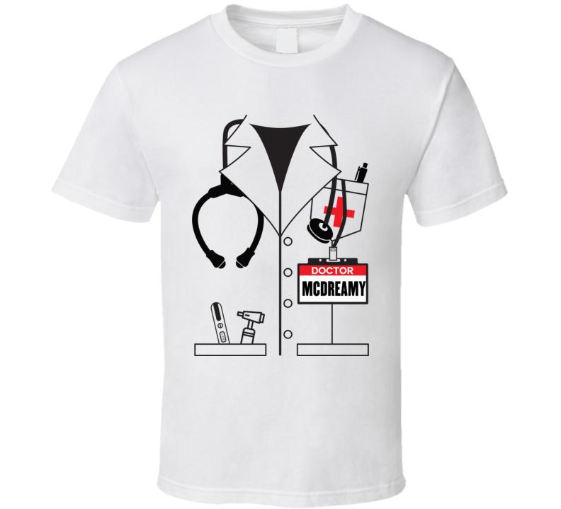 Doctor McDreamy Tee Funny Dr. Derek Shepherd Grey's Anatomy Halloween Costume T Shirt