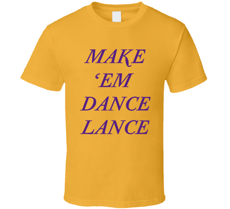 Make Em Dance Lance Stephenson Tee Los Angeles Basketball T Shirt